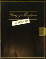 Diary of a Conference on Sexuality