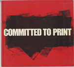 Committed To Print