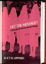 Get The Message by Lucy Lippard